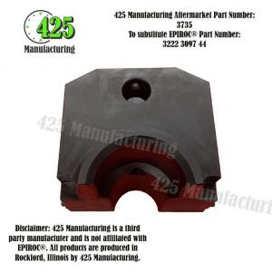 Replaces OEM P/N: 3222 3097 44 Drill Steel Support Half425 P/N 3735
