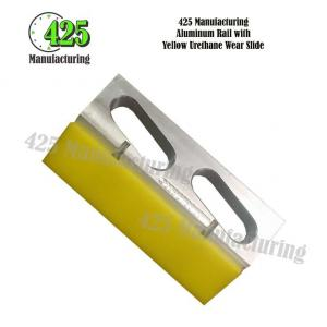 Aluminum Rail with Yellow Urethane Wear Slide
